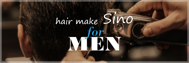 Hair make Sino for MEN